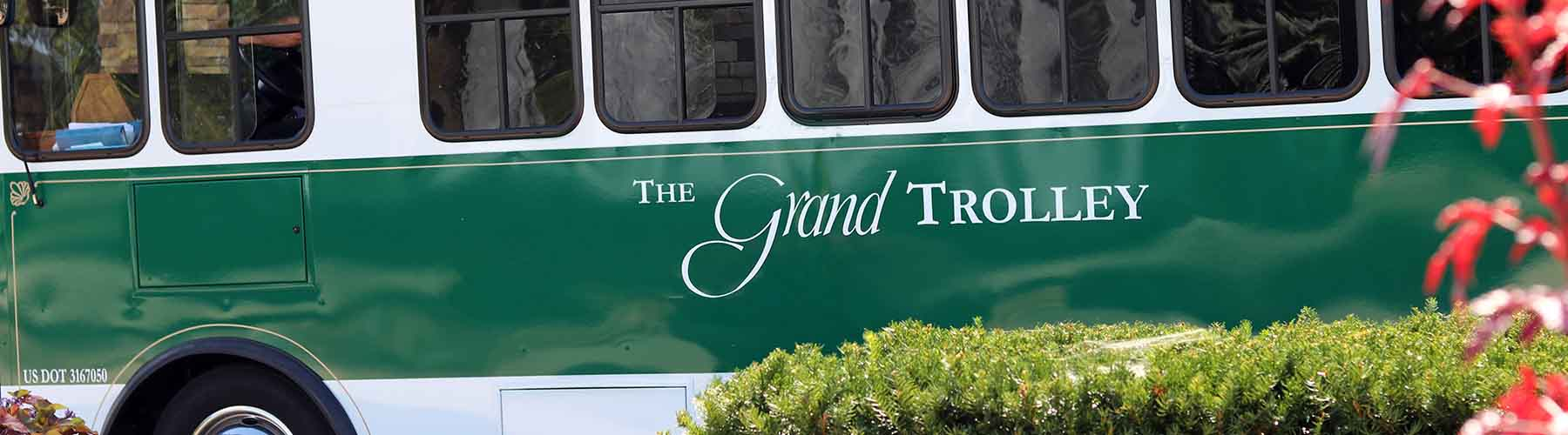 The Grand trolley