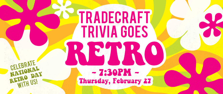 Tradecraft Trivia Goes Retro!